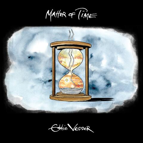 √Matter of Time / Say Hi (Ltd. 7'' Vinyl) von Eddie Vedder -  jetzt im uDiscover Shop
