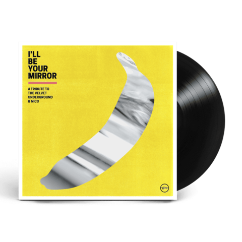 I'll Be Your Mirror: A Tribute to The Velvet Underground & Nico (2LP) by Various Artists - 2LP - shop now at uDiscover store