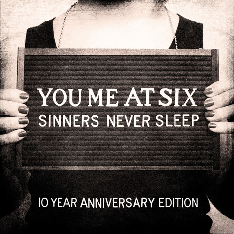 Sinners Never Sleep (10th Anniversary) by You Me At Six - 3CD - shop now at uDiscover store