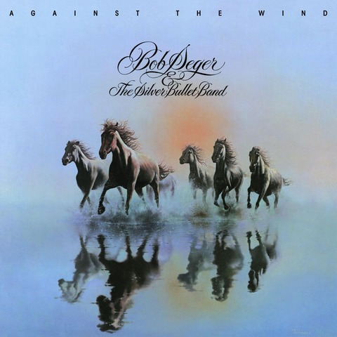 √Against The Wind von Bob Seger & The Silver Bullet Band - LP jetzt im uDiscover Shop