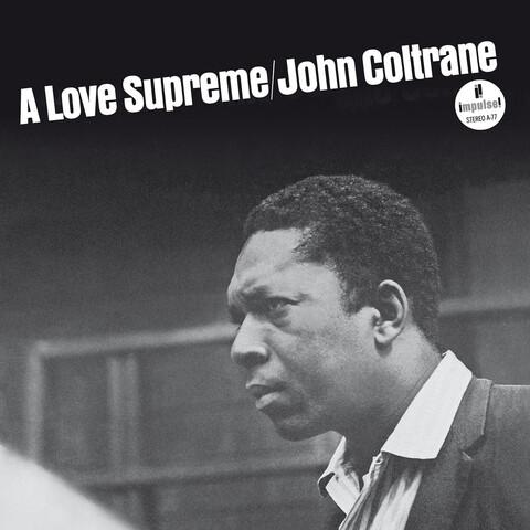 √A Love Supreme (Ltd. Edition) von John Coltrane - LP jetzt im uDiscover Shop