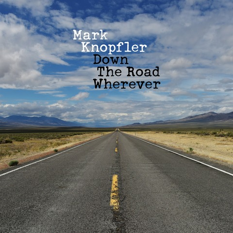 √Down The Road Wherever (Deluxe) von Mark Knopfler - CD jetzt im uDiscover Shop