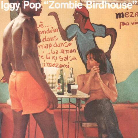 Zombie Birdhouse (Black Vinyl) von Iggy Pop - LP jetzt im uDiscover Shop