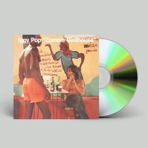 √Zombie Birdhouse von Iggy Pop - CD jetzt im uDiscover Shop