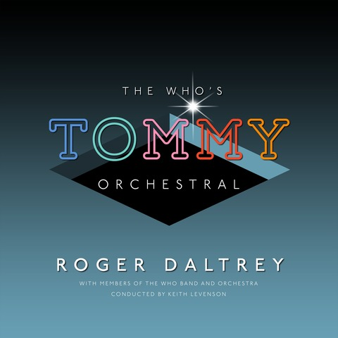 √The Who's TOMMY Orchestral von Roger Daltrey -  jetzt im uDiscover Shop