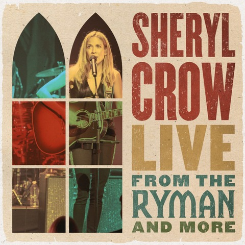 √Live From The Ryman & More von Sheryl Crow - 2CD jetzt im uDiscover Shop