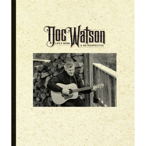 Life's Work: A Retrospective by Doc Watson - 4CD Boxset - shop now at uDiscover store